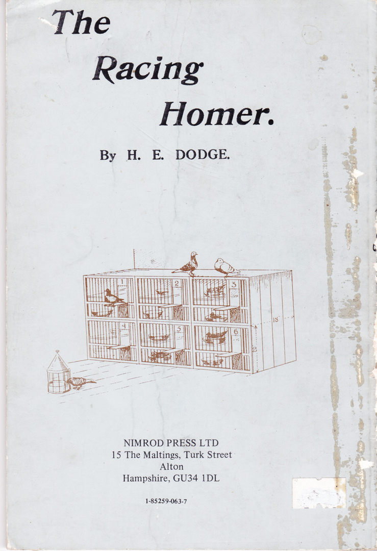 The Racing Homer by H. E. Dodge, 1921, The Feathered World publisher,  London, soft cover, 56 pages, 16 illustrations and drawings, minor faults  to cover and ...